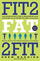 Fit2Fat2Fit: The Unexpected Lessons from…