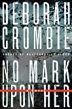 Crombie, Deborah: No Mark Upon Her