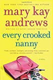 Andrews, Mary Kay: Every Crooked Nanny