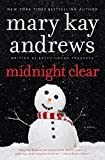 Andrews, Mary Kay: Midnight Clear: A Novel