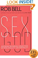 Sex God: Exploring the Endless Connections Between Sexuality and Spirituality