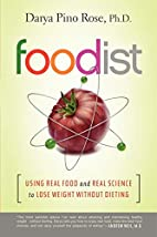 Foodist: Using Real Food and Real Science to…
