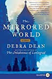 Dean, Debra: The Mirrored World LP: A Novel
