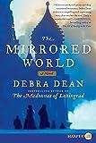 Dean, Debra: The Mirrored World LP: A Novel