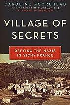 Village of Secrets: Defying the Nazis in…