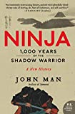 Man, John: Ninja: 1,000 Years of the Shadow Warrior
