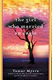 Myers, Tamar: The Girl Who Married an Eagle: A Mystery