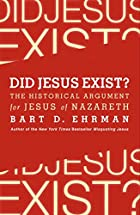 Did Jesus Exist? av Bart D. Ehrman