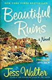 Jess Walter: The Beautiful Ruins: A Novel