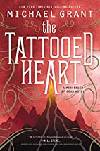 The Tattooed Heart (Messenger of Fear) by…