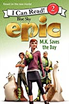 Epic: M.K. Saves the Day (I Can Read Book 2)…