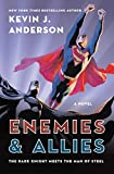 Anderson, Kevin J.: Enemies & Allies: A Novel