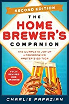 Homebrewer's Companion Second Edition: The…