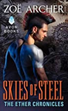 Skies of Steel: The Ether Chronicles by Zoe…