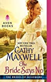 Maxwell, Cathy: The Bride Says No: The Brides of Wishmore