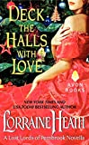 Heath, Lorraine: Deck the Halls With Love: A Lost Lords of Pembrook Novella