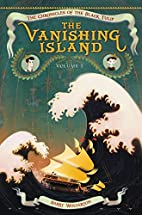 The Vanishing Island (Chronicles of the…