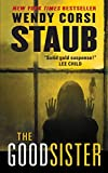 Staub, Wendy Corsi: The Good Sister