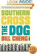 Southern Cross the Dog: A Novel