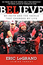 Believe: My Faith and the Tackle That…
