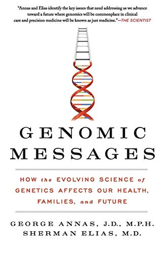 genomic-messages-how-the-evolving-science-of-genetics-affects-our-health-families-and-future