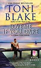 Love Me If You Dare: A Coral Cove Novel by…