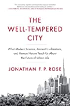 The Well-Tempered City: What Modern Science,…
