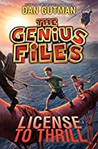 The Genius Files #5: License to Thrill by…