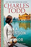 Todd, Charles: A Question of Honor: A Bess Crawford Mystery (Bess Crawford Mysteries)