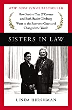 Sisters in Law: How Sandra Day O'Connor and…