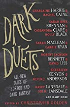 Dark Duets: All-New Tales of Horror and Dark…