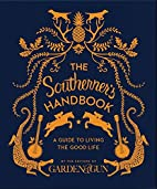 The Southerner's Handbook: A Guide to…