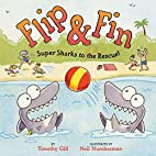 Flip & Fin: Super Sharks to the Rescue! by…