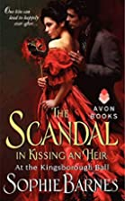 The Scandal in Kissing an Heir by Sophie…
