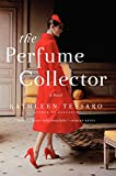 Tessaro, Kathleen: The Perfume Collector: A Novel
