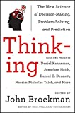 Brockman, John: Thinking: The New Science of Decision-Making, Problem-Solving, and Prediction