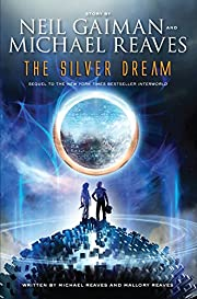 The Silver Dream (InterWorld Trilogy) by…