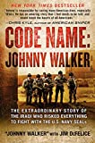 Khalaf Alahmady, Ryadh A.: Code Name: Johnny Walker: The Extraordinary Story of the Iraqi Who Risked Everything to Fight with the U.S. Navy SEALs
