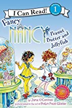 Fancy Nancy: Peanut Butter and Jellyfish (I…
