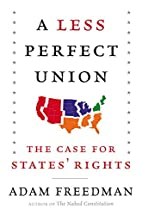 A Less Perfect Union: The Case for…