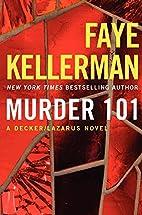 Murder 101 by Faye Kellerman