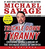 Savage, Michael: Trickle Down Tyranny Low Price Cd