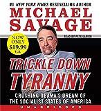 Savage, Michael: Trickle Down Tyranny Low Price Cd