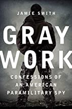 Gray Work: Confessions of an American…