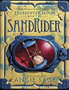 TodHunter Moon, Book Two: SandRider (World…