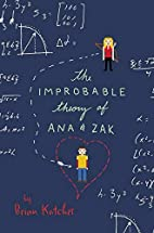The Improbable Theory of Ana and Zak by…
