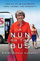 A Nun on the Bus: How All of Us Can Create…