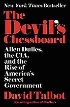 The Devil's Chessboard: Allen Dulles,…