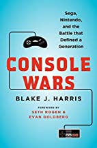 Console Wars: Sega, Nintendo, and the Battle…