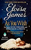 James, Eloisa: As You Wish